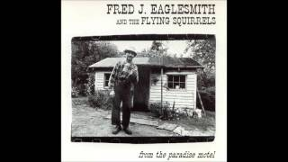 Download Fred Eaglesmith - Go Out And Plough MP3 song and Music Video