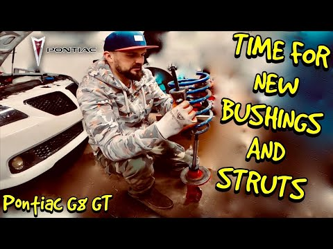 HOW TO REPLACE STRUTS AND BUSHINGS ON PONTIAC G8 GT