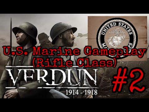 U.S. Marine Verdun Gameplay #2 (Rifle Class)