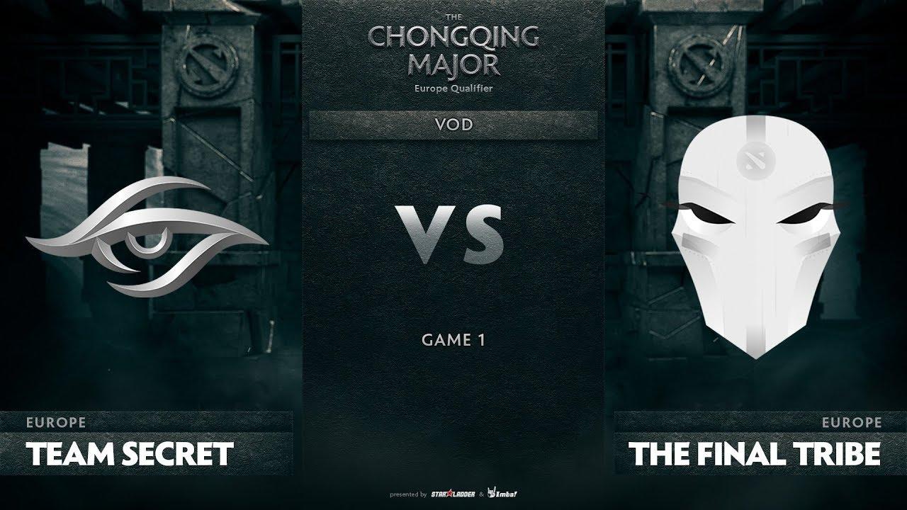 Team Secret vs The Final Tribe, Game 1, EU Qualifiers The Chongqing Major