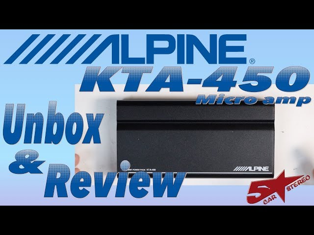 The new Alpine KTA 450 Micro amp unboxing and review