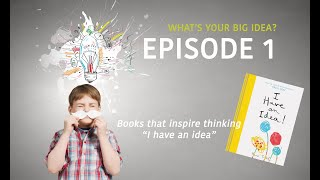 Books that inspire thinking E01 - I have an idea by Herve Tullet - Philosophy For Children
