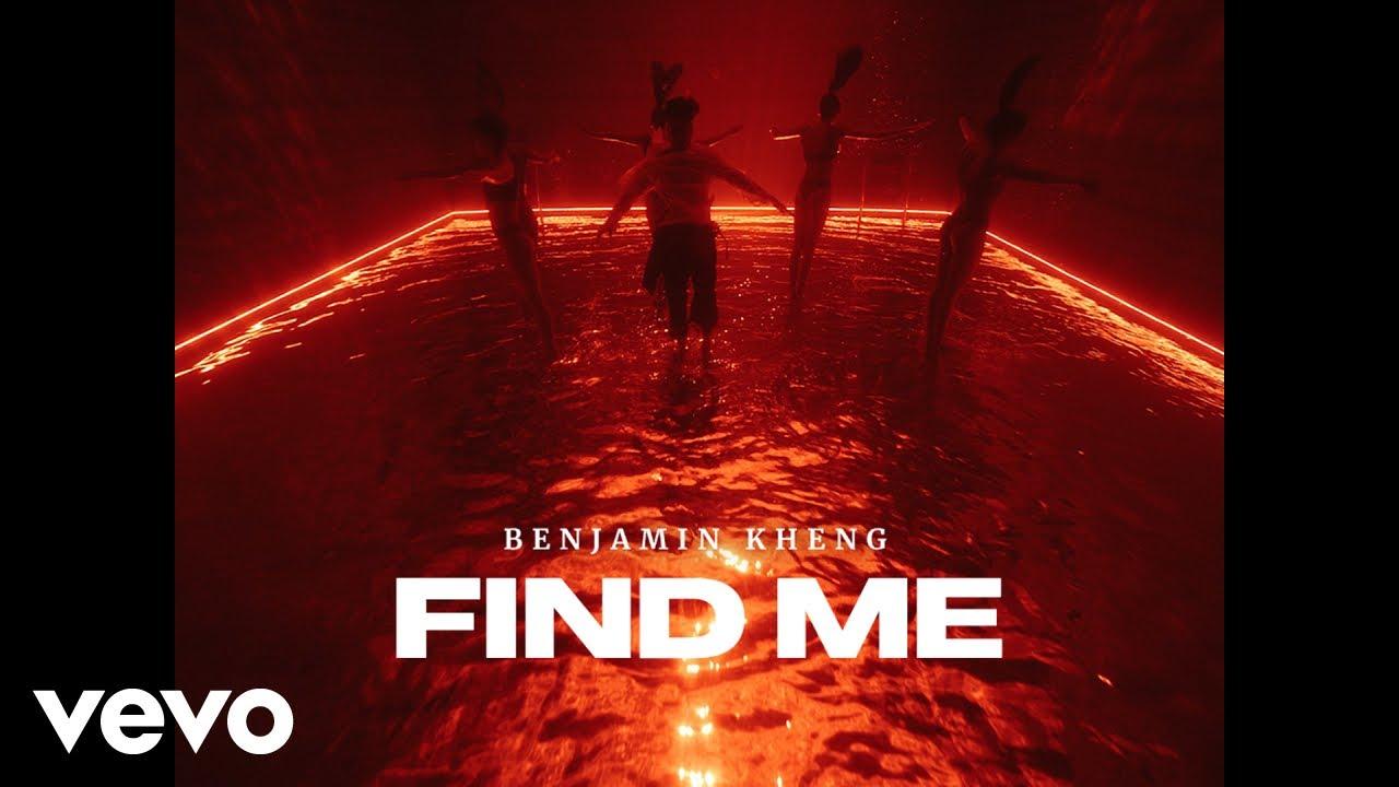 Benjamin Kheng - Find Me (Official Music Video)