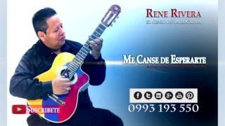 Me Canse de Esperarte - Rene Rivera - El Genio de la Rockola - 101%ROCKOLA - #45