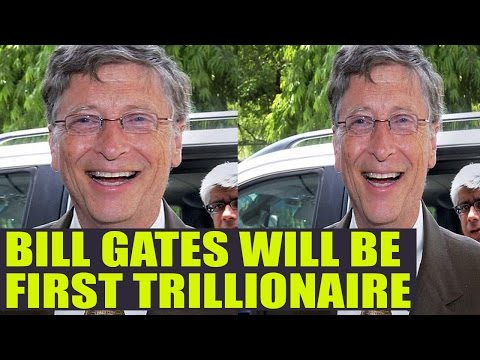 Bill Gates will be First Trillonair in next 25 years | Oneindia News