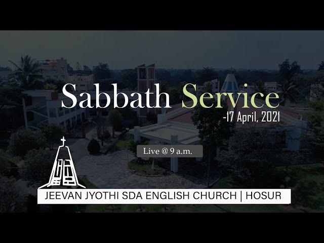 🔴 Live! | Sabbath Service | 17 April, 2021