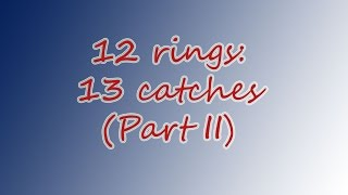12 rings 13 catches - Willy Colombaioni World Record