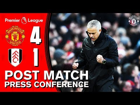 Jose Mourinho Post Match Press Conference | Manchester United 4-1 Fulham | Premier League