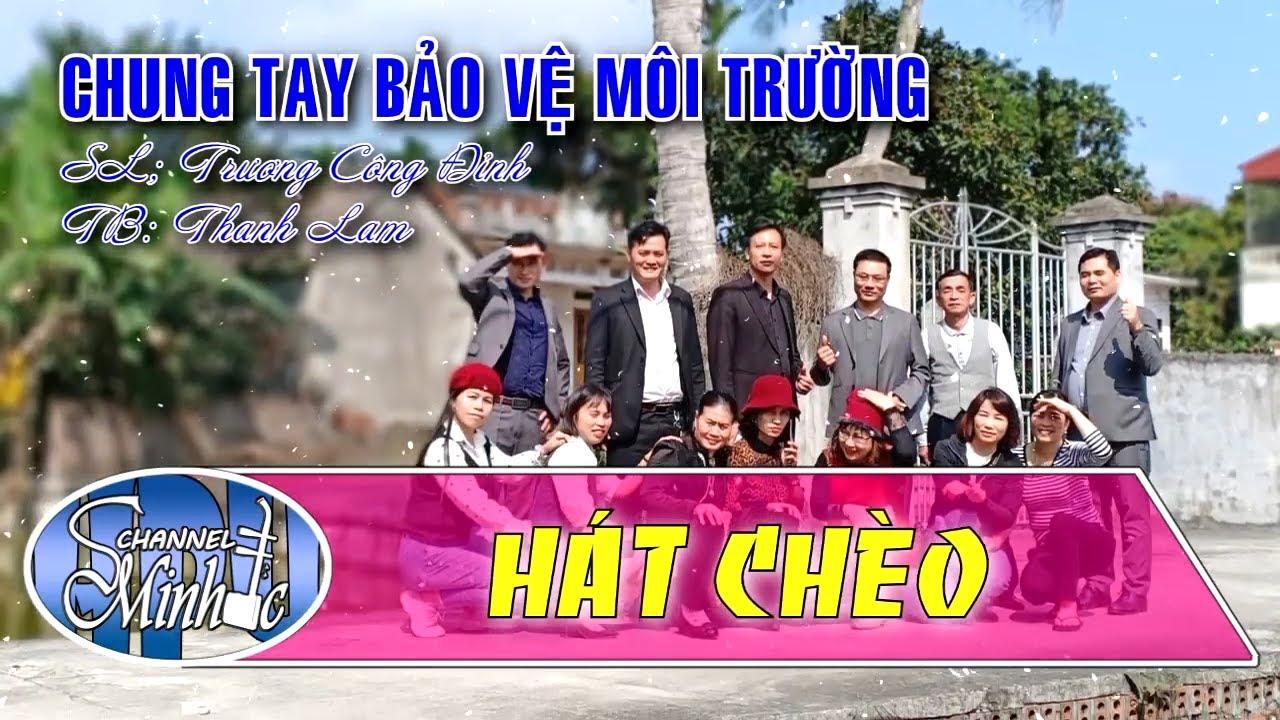 Chung Tay Bảo Vệ Môi Trường – SL Trương Công Đỉnh – TB Thanh Lam
