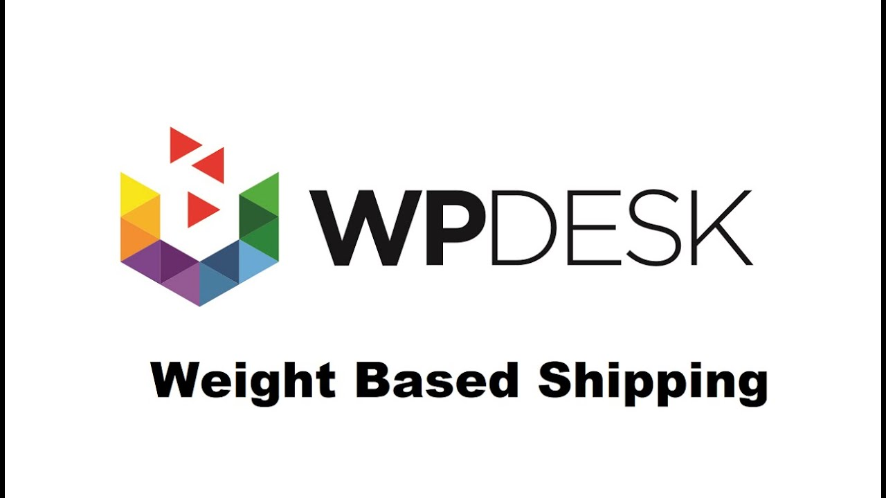 WooCommerce Weight Based Shipping Tutorial - Guide by WP Desk