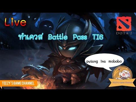 [Live] DOTA 2 ทำเควส Battle Pass TI6