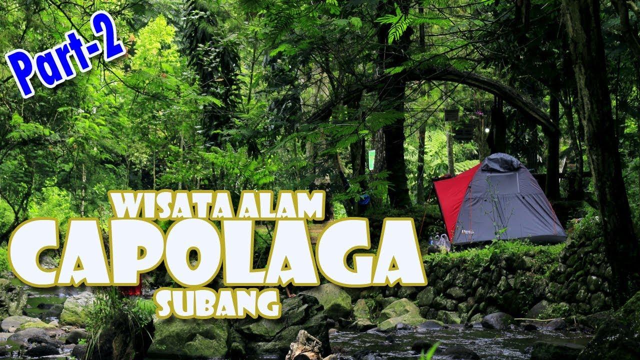 Wisata Alam Capolaga Part2