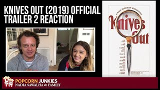 KNIVES OUT (2019) Official Trailer 2 - The Popcorn Junkies FAMILY REACTION