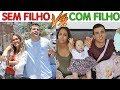 CASAL SEM FILHO VS CASAL COM FILHO