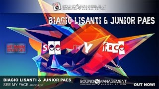Biagio Lisanti & Junior Paes - See My Face (HIT MANIA ESTATE 2016)