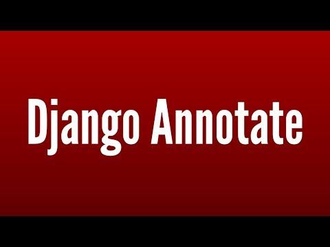 Intro To Django's Annotate