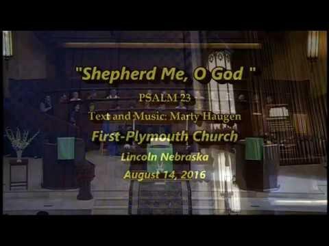 Shepherd Me, O God (Psalm 23)