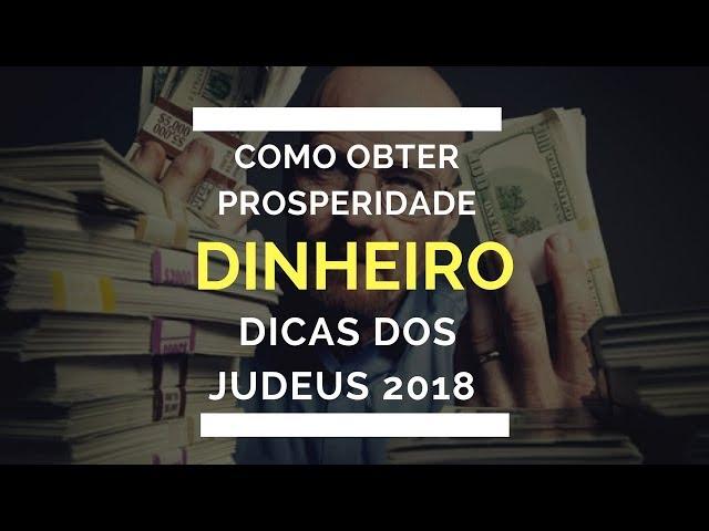 DICAS de Prosperidade e Dinheiro - JUDEUS para 2018