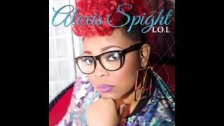 Alexis Spight - Live Right Now