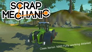 Scrap Mechanic Claas Xerion 5000 Fully working detailed  - Scrap Farming Simulator