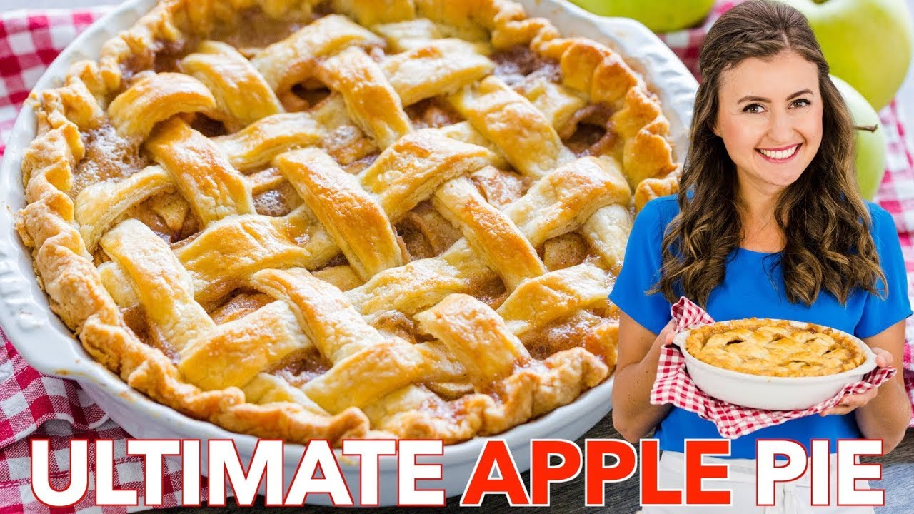 The Only Apple Pie Recipe You Ll Need Youtube