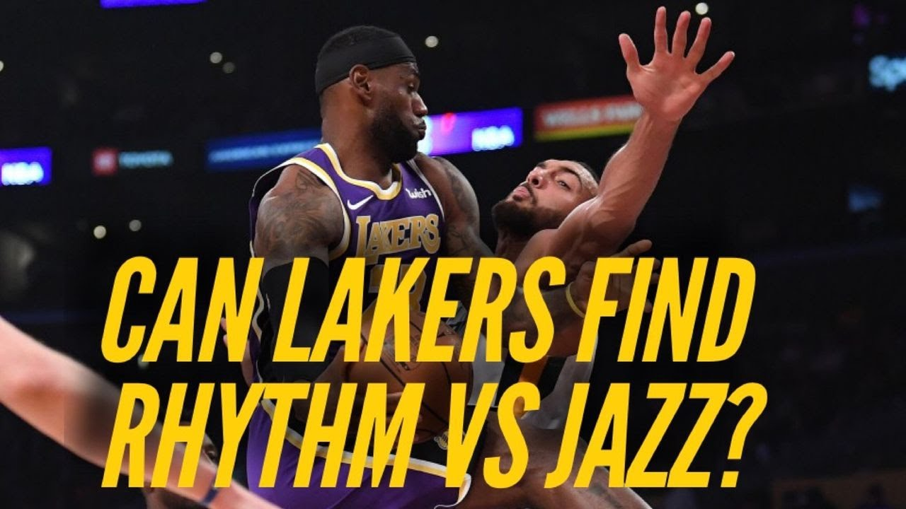 How The Lakers Can Find Their Rhythm Against The Jazz