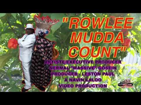"Rowlee Mudda Count - Nermal ""Massive"" Gosein"