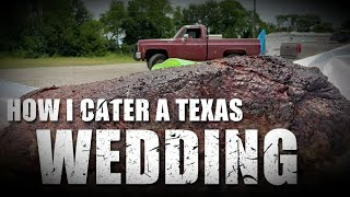 How I Cater A Texas Wedding - Texas Style BBQ