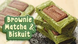 CARA MEMBUAT BROWNIE MATCHA & BISKUIT | MATCHA BROWNIE RECIPE