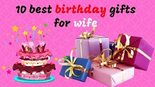 10 Best Birthday Gift For Wife   Special Gifts For Special Women