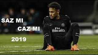 Neymar Jr • Saz Mı Caz Mı? - Çağla • 2019 - HD Video