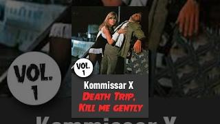 Kommissar X - Death Trip, Kill me gently (Vol. 1) thumbnail