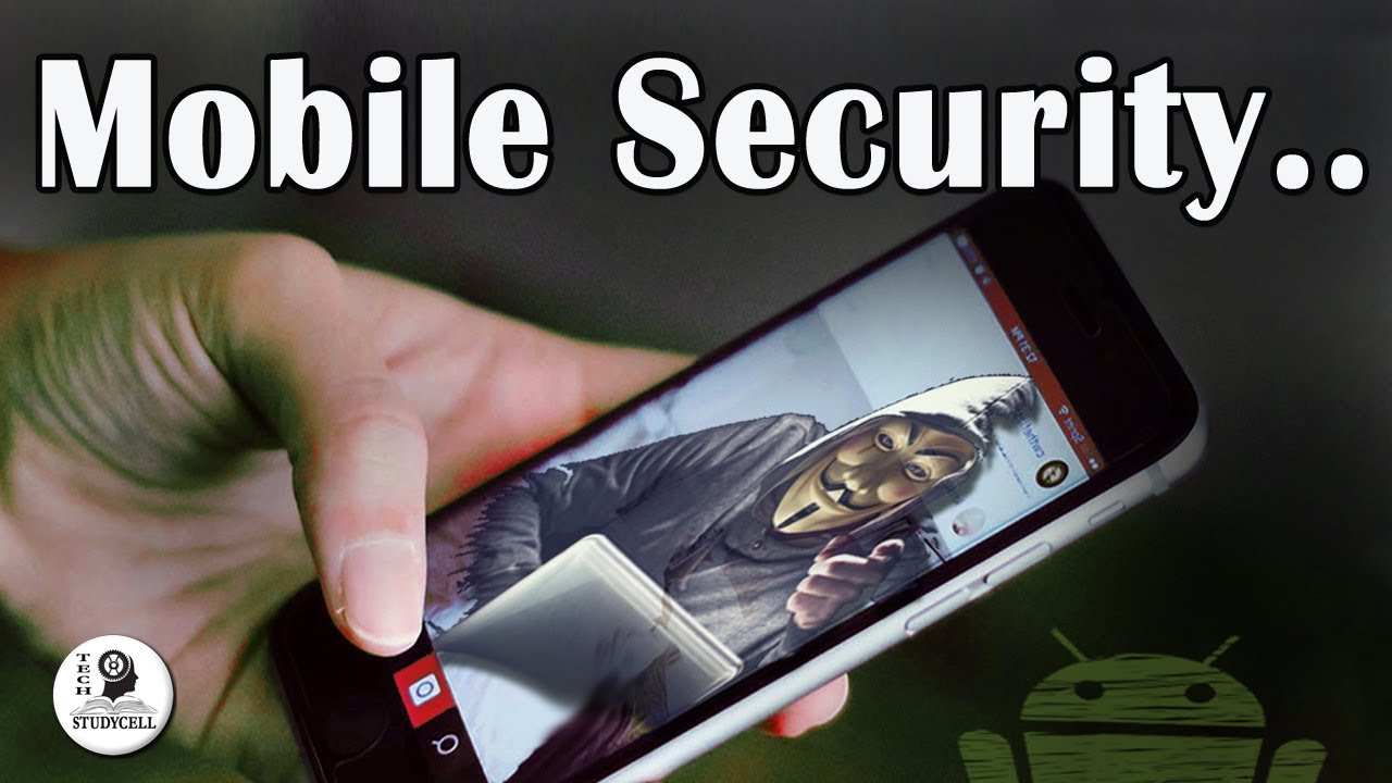 How to protect Android phone from Hacking
