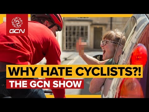 Why Do Some People Hate Cyclists? | GCN Show Ep. 344