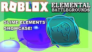 [NEW ELEMENT!] SLIME Element Demonstrate! (Showcase!) | Roblox Elemental Battleground