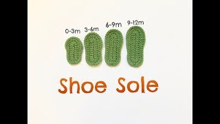 Guide to Crochet Shoe Sole / Crochet baby shoe sole