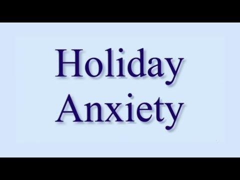 Holiday Anxiety