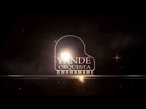 Orquesta Yande