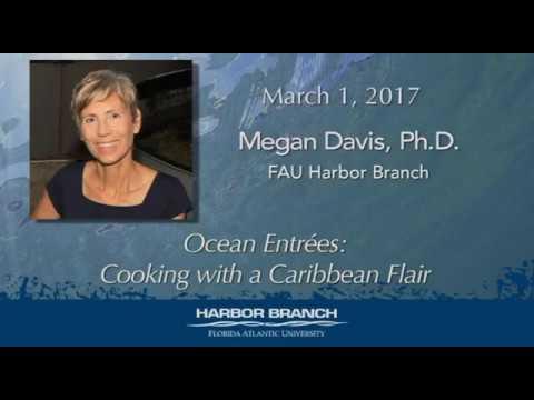Megan DAVIS 3/1/17 Ocean Entrées: Cooking with a Caribbean Flair