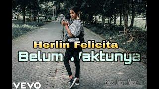 Herlin Felicita - Belum Waktunya - Bassjocky Music ( Official Music Vidio )