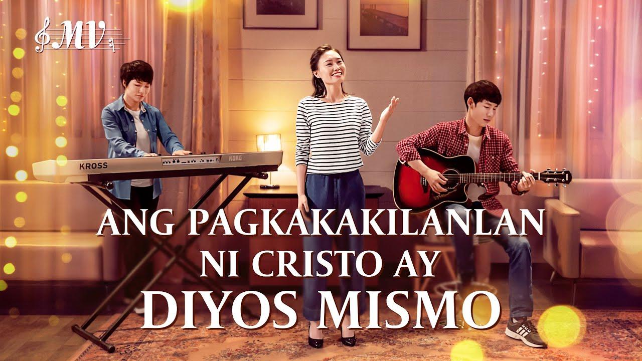 Christian Music Video | Ang Pagkakakilanlan ni Cristo ay Diyos Mismo