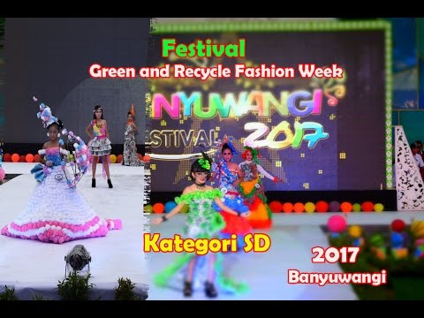 Festival Green and Recycle Fashion Week Kategori SD 2017