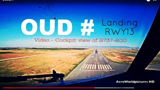 Landing @ OUJDA - Angads Airport (OUD/GMFO) Morocco # Cockpit view - RWY13