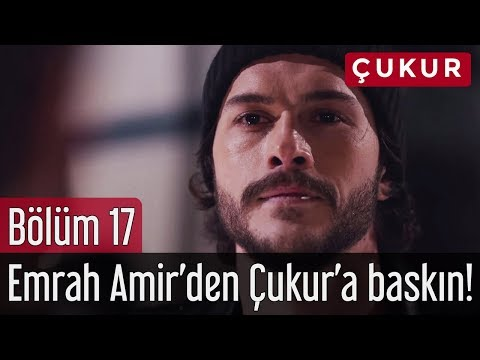Çukur 17. Bölüm - Emrah Amir'den Çukur'a Baskın!