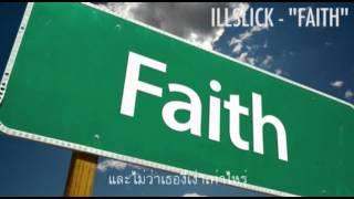"ILLSLICK - ""ศรัทธา"" (Fixtape Vol.5) +Lyrics"