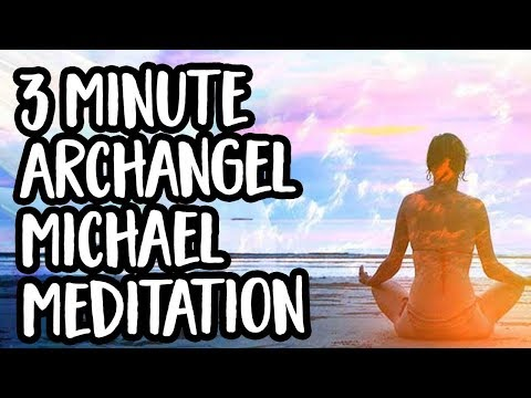 3 Min Meditation with Archangel Michael