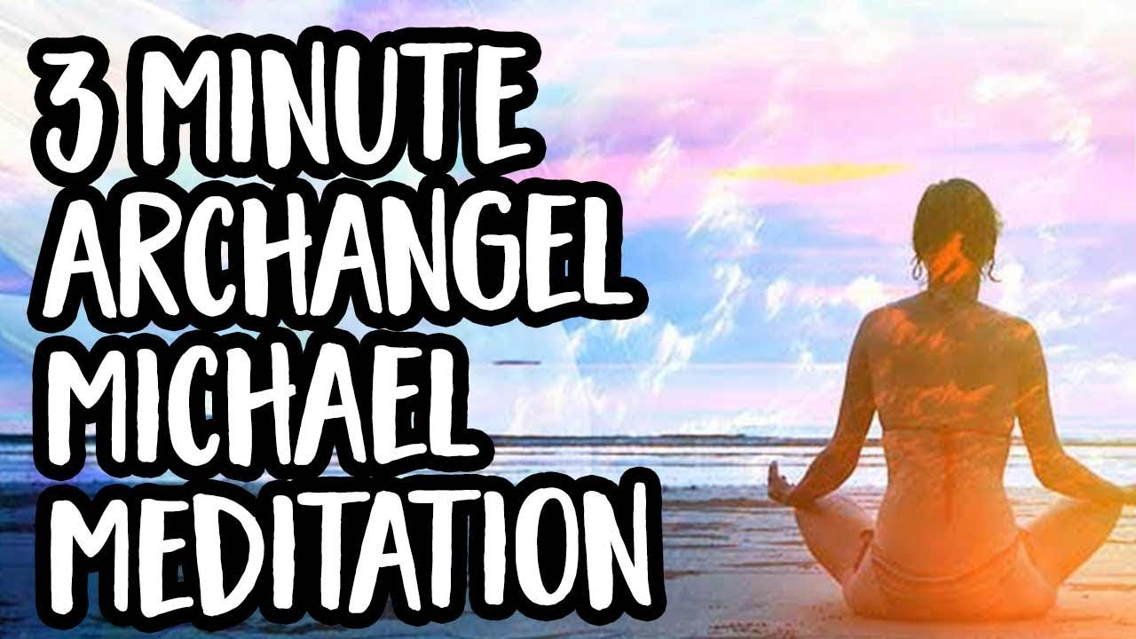 3 Min Meditation with Archangel Michael - YouTube