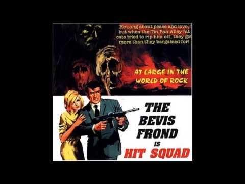 The Bevis Frond-Hit Squad(Full album)