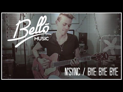 Guitar Cover | Bye Bye Bye - N*SYNC | Bello Music TV (Official)
