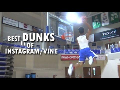 Compilation BEST DUNKS of Instagram & Vine! Crazy Dunks